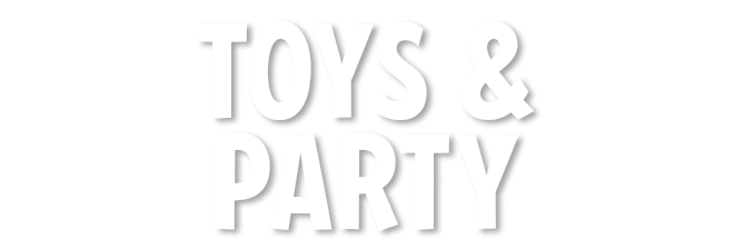 TOYS & PARTY